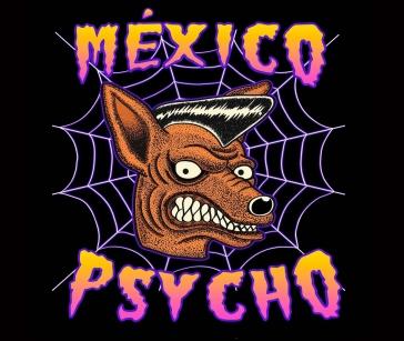 México Psycho